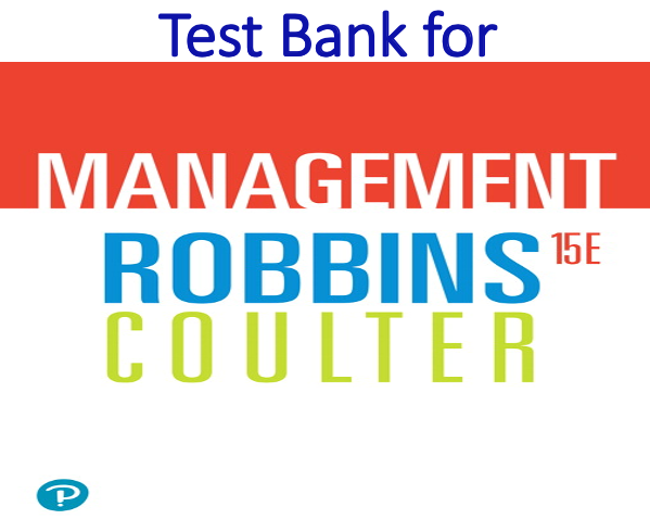 Test Bank for Management 15th Edition