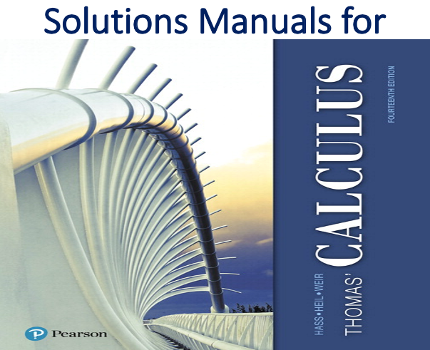 Solutions Manual for Thomas' Calculus 14th Edition