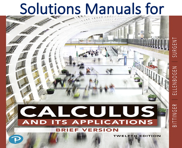 Solutions Manual for Calculus and Its Applications Brief Version 12th Edition