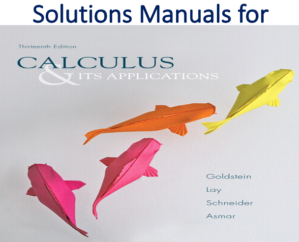 Solutions Manual for Calculus & Its Applications 13th Edition