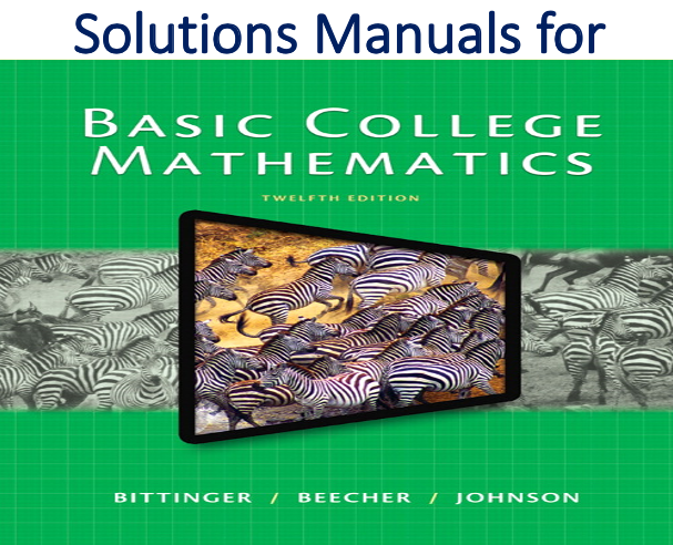 Solutions Manual for Basic College Mathematics 12th Edition