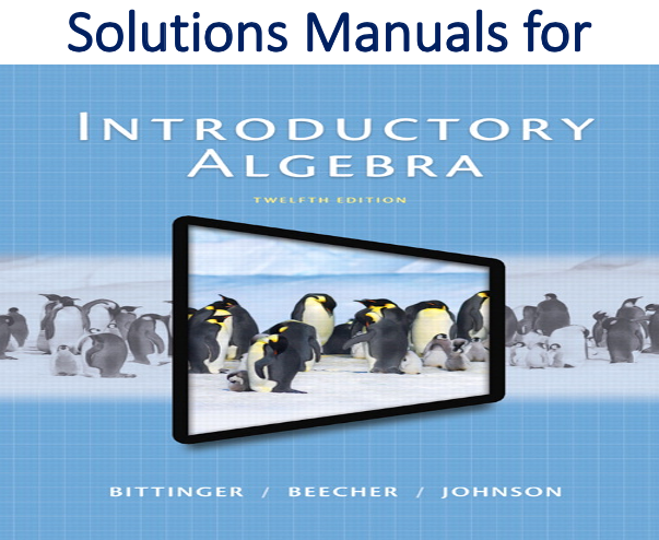 Solutions Manual for Introductory Algebra 12th Edition