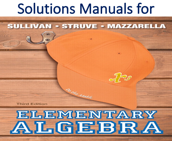 Solutions Manual for Elementary Algebra 3rd Edition
