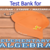 Test Bank for Elementary Algebra 3rd Edition by Michael Sullivan, Katherine R. Struve, Janet Mazzarella