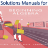 Solutions Manual for Beginning Algebra 9th Edition by John Tobey, Jeffrey Slater, Jenny Crawford, Jamie Blair