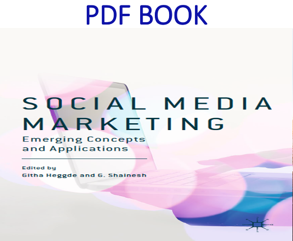 Social Media Marketing Emerging Concepts and Applications 1st Edition PDF Book