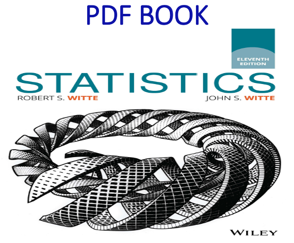 Statistics 11th Edition PDF Book by Robert S. Witte, John S. Witte
