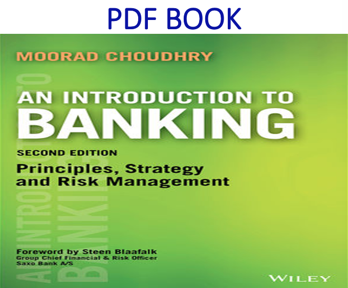 An Introduction to Banking Principles, Strategy and Risk Management 2nd Edition PDF Book