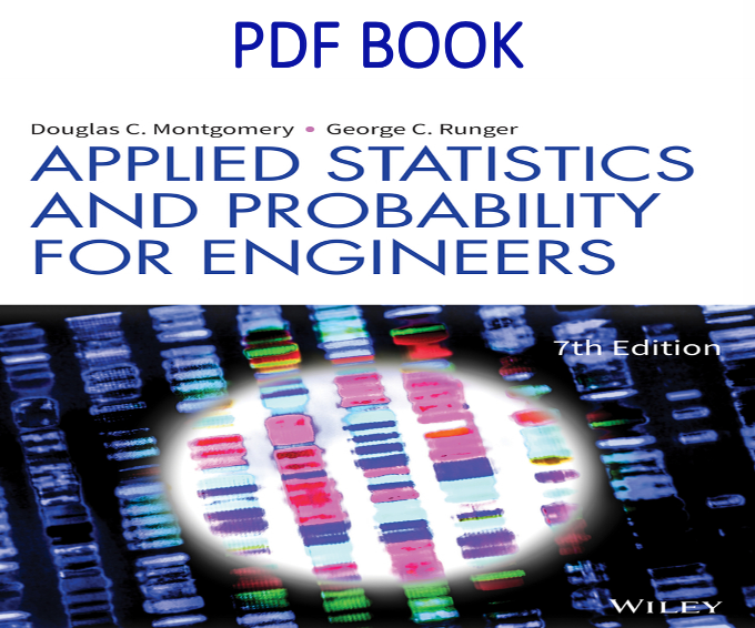 Applied Statistics and Probability for Engineers 7th Edition PDF Book