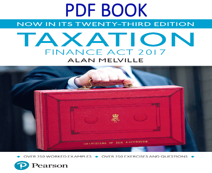 Melville's Taxation Finance Act 2017 23rd Edition PDF Book