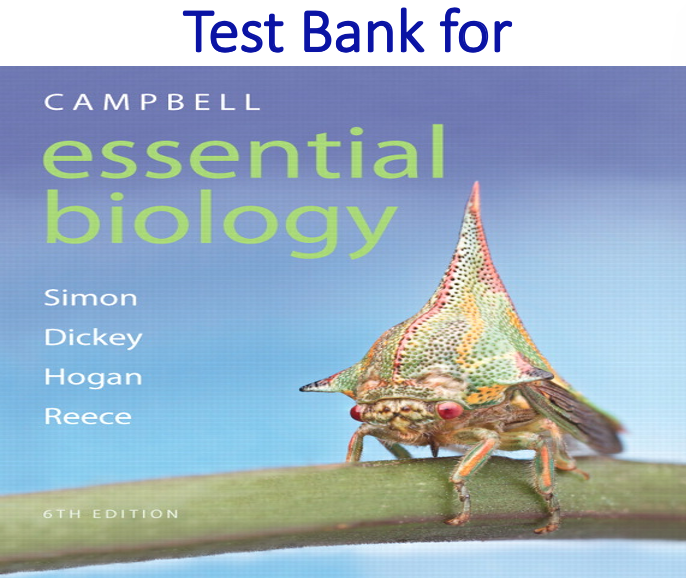 Test Bank for Campbell Essential Biology 6th Edition
