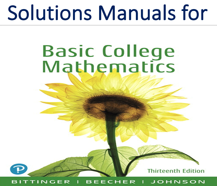 Solutions Manual for Basic College Mathematics 13th Edition