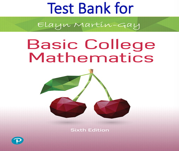 Test Bank for Basic College Mathematics 6th Edition