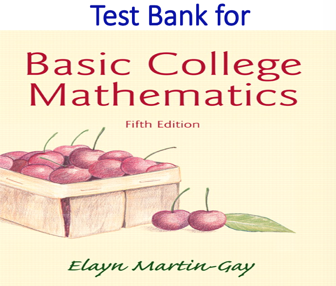 Test Bank for Basic College Mathematics 5th Edition