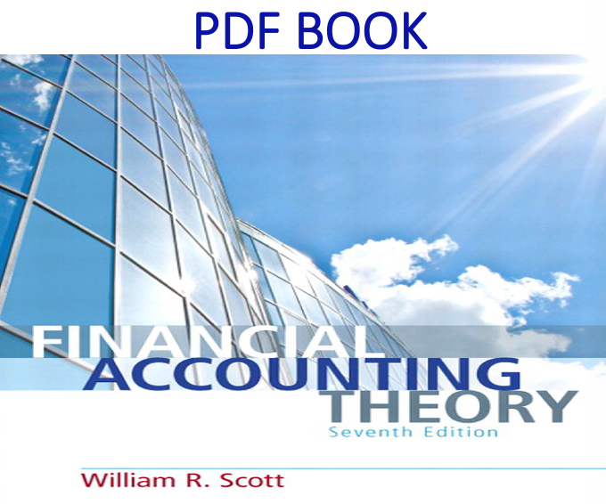 Financial Accounting Theory 7th Edition PDF Book