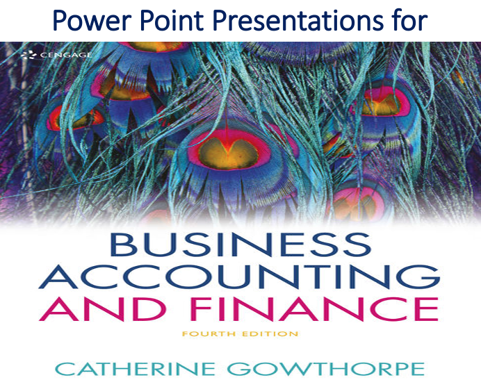 Power Point Business Accounting & Finance 4th Edition by Catherine Gowthorpe