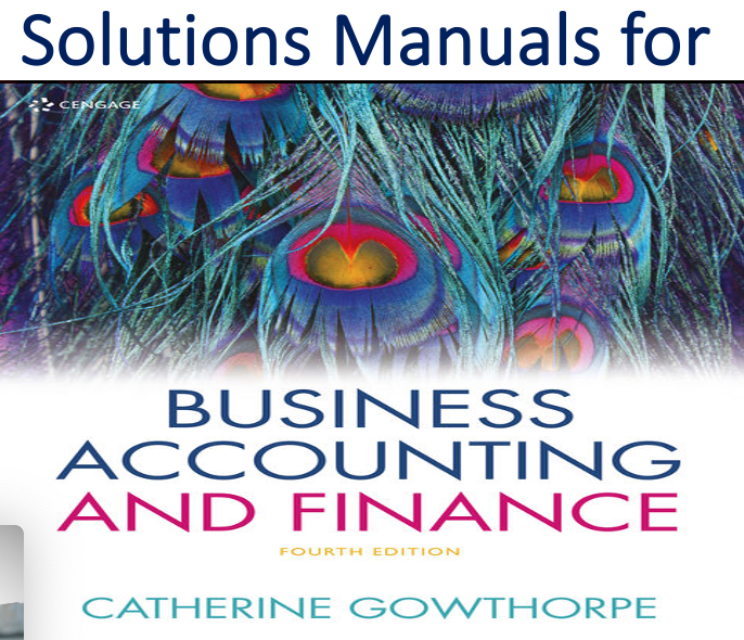 Solutions Manual for Business Accounting & Finance 4th Edition