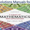 Solutions Manual for A Survey of Mathematics with Applications 11th Edition by Allen R. Angel, Christine D. Abbott, Dennis Runde