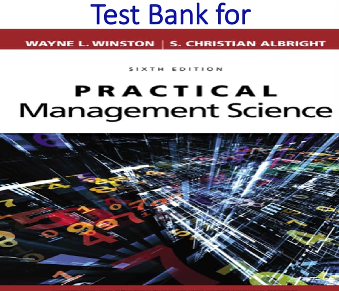 Test Bank for Practical Management Science 6th Edition