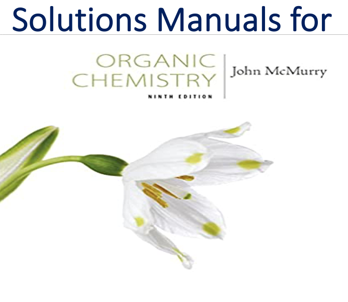 Solutions Manual for Organic Chemistry 9th Edition