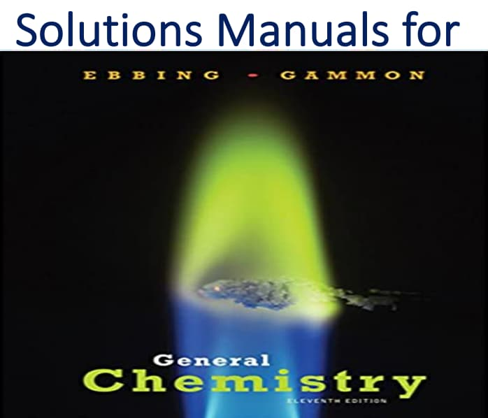 Solutions Manual for General Chemistry 11th Edition