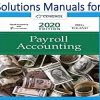 Solutions Manual for Payroll Accounting 2020 30th Edition