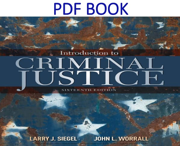 Introduction to Criminal Justice 16th Edition PDF Book