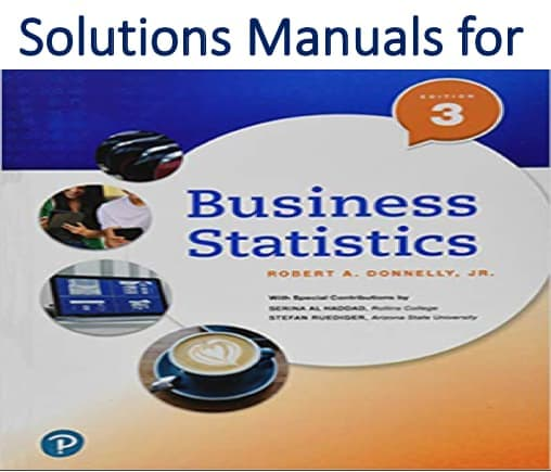 Solutions Manual for Business Statistics 3rd Edition