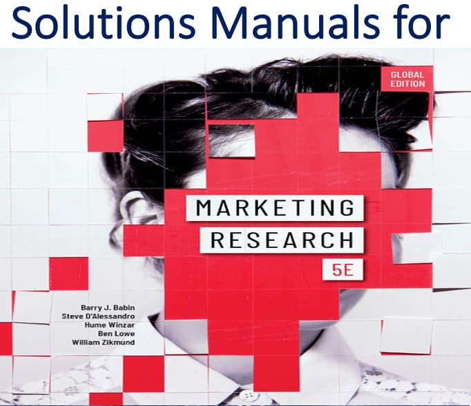 Solutions Manual for Marketing Research 5th Edition