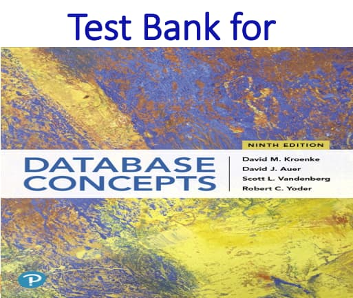 Test bank for Database Concepts 9th Edition